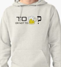 Beer Loving Funny T-Shirt Sign Drunk Pullover Hoodie