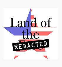 Land of the Free - Redacted Photographic Print