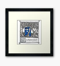 We're all stories in the end...  Framed Print