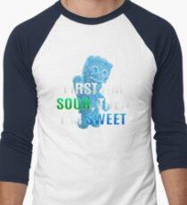 First I'm Sour, Then I'm Sweet Men's Baseball ¾ T-Shirt