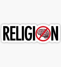 No Brains in Religion Sticker