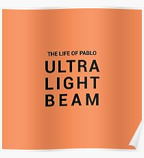 Kanye West: The Life of Pablo - Ultra Light Beam Poster
