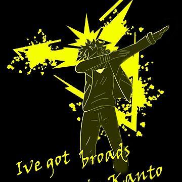 I Got Broads in Kanto by ShadedDawn
