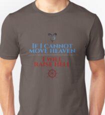 Move Heaven; Raise Hell T-Shirt