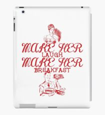 Make Her Laugh Make Her Breakfast iPad Case/Skin
