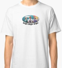 Wooderson (dazed & confused quote) - Alright Alright Alright Classic T-Shirt
