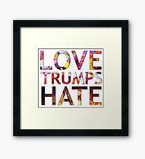 Love Trumps Hate 2016 Framed Print