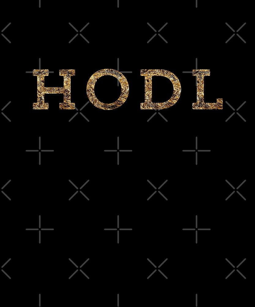 HODL Your Crypto by depresident