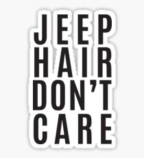 Jeep Hair Dont Care Sticker