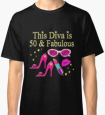 GORGEOUS AND CHIC 50 AND FABULOUS Classic T-Shirt