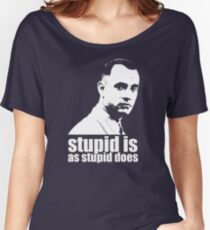 Forrest Gump Stupid Is As Stupid Does Tshirt Women's Relaxed Fit T-Shirt