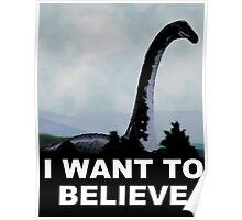 I Want To Believe-Nessie  Poster