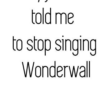 Wonderwall by Kitsune-Chan