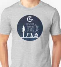 Lets Sleep Under the Stars Unisex T-Shirt