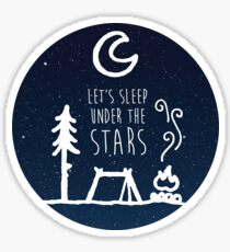 Lets Sleep Under the Stars Sticker