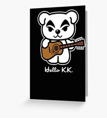 Hello K.K. Greeting Card