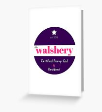 The Official Logo of the Walshery Greeting Card