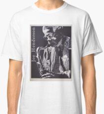 Joe Henderson Classic T-Shirt