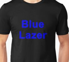 "Blue Lazer - From ""I Killed Mufasa"" Unisex T-Shirt"