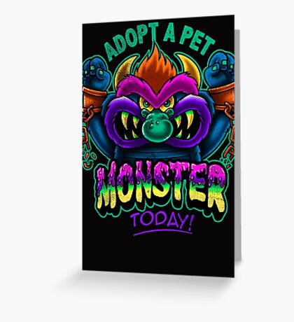 Adopt a Pet Monster Greeting Card