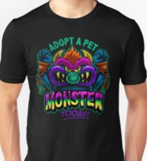 Adopt a Pet Monster Unisex T-Shirt