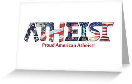 Atheist proud american atheist greeting cards by peter vance atheist proud american atheist by peter vance m4hsunfo