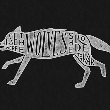 These Were The Wolves She Rode to War - Wolf by Wolf by artofescapism