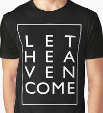 Let Heaven Come - White Graphic T-Shirt