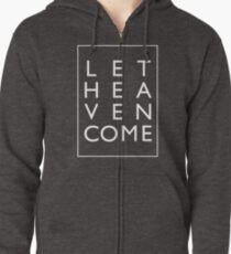 Let Heaven Come - White Zipped Hoodie