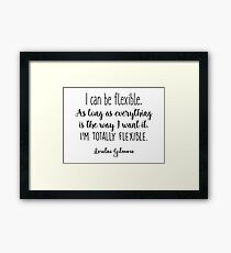 Gilmore Girls - I can be flexible Framed Print