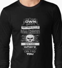 Dont mess with Urban Explorers Long Sleeve T-Shirt