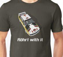 Röhrl with it Unisex T-Shirt