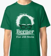 Jill Stein Bernie Sanders Berner for Jill Classic T-Shirt