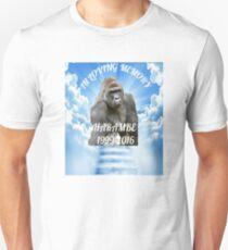 Harambe: In Loving Memory  Unisex T-Shirt