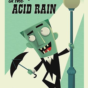 Singing in the Acid Rain by campo1940