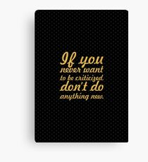 "If you never want... ""Jeff Bezos - Amazon"" Inspirational Quote Canvas Print"