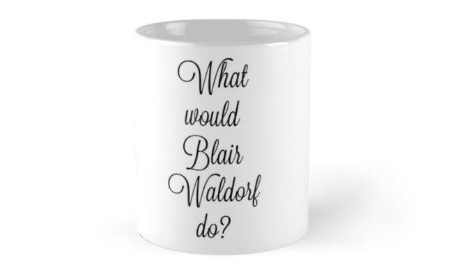 What would Blair Waldorf do? Classic Mugs
