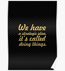 """We have a... """"Herb Kelleher, Southwest Airlines"""" Inspirational Quote Poster"""