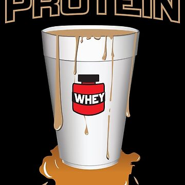 i got protein in my cup by drank87