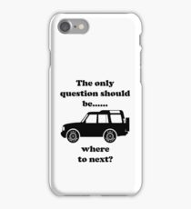 Where to Next? - Discovery iPhone Case/Skin