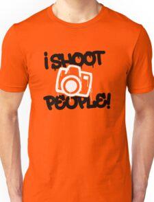 I shoot people -Funny Photography Unisex T-Shirt