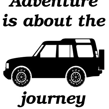 Discovery - The Journey by 4x4Life