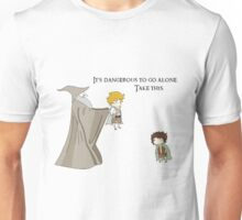 It's Dangerous to Go Alone. Take this. Unisex T-Shirt