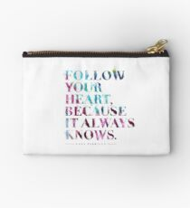 Follow your heart, because it always knows. (Lana Parrilla) Studio Pouch