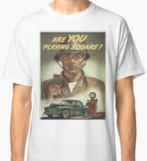 Vintage poster - Are you playing square? Classic T-Shirt
