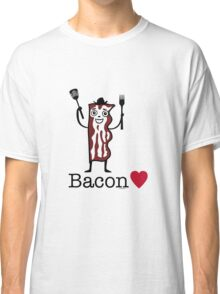 I love bacon Classic T-Shirt