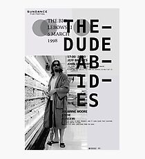 THE DUDE ABIDES (THE BIG LEBOWSKI) Photographic Print