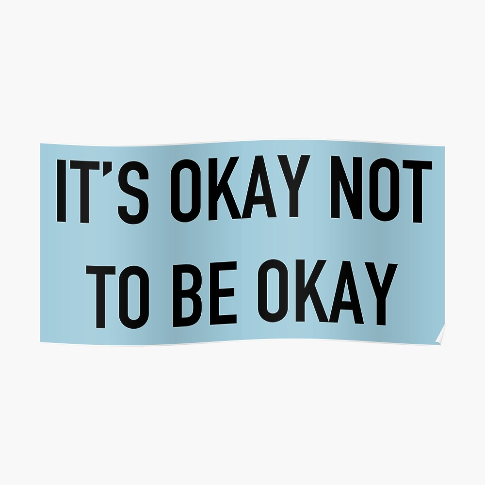 It's Okay Not To Be Okay. Poster