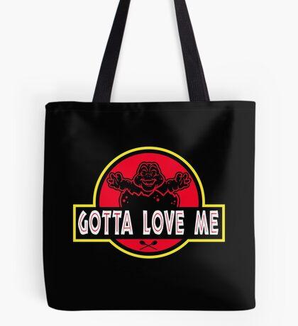 Gotta Love Me! Tote Bag