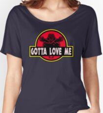 Gotta Love Me! Women's Relaxed Fit T-Shirt